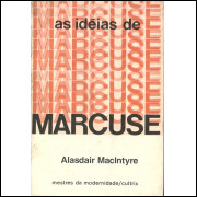 As Ideias De Marcuse / Alasdair Macintyre / 11885