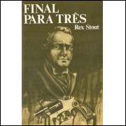 Final Para Tres / Rex Stout / 11895