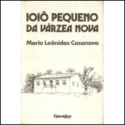 Ioio Pequeno Da Varzea Nova / Mario Leonidas Casanova / 11896