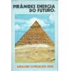 Piramides Energia Do Futuro / Abeilard Goncalves Dias / 11960
