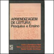 Aprendizagem De Leitura Pesquisa E Ensino / Anita Liberalesso Neri E Outros / 11972
