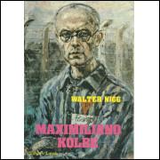 Maximiliano Kolbe / Walter Nigg / 11974