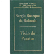 Visao Do Paraiso / Sergio Buarque De Hollanda / 11980
