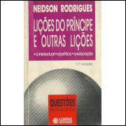 Licoes Do Principe E Outras Licoes / Neidson Rodrigues / 11993