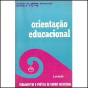 Orientacao Educacional / Maria Da Gloria Pimentel; Aurea C Sigrist / 11995
