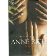 Lasher As Bruxas Mayfair / Anne Rice / 11998