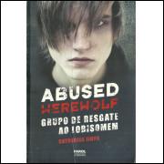 Abused Werewolf Grupo De Resgate Ao Lobisomem / Catherine Jinks / 12002