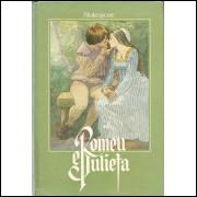 Romeu E Julieta / William Shakespeare Adap Diana Stewart / 12022