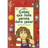 Coisas Que Toda Garota Deve Saber / Samantha Rugen / 12024