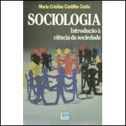 Sociologia Introducao A Ciencia Da Sociedade / Maria Cristina Castilho Costa / 12051