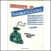 Historias Do Romantismo / Ivan Marques Selecao / 12098