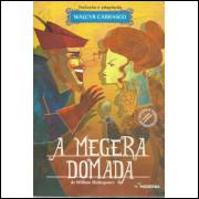 A Megera Domada / William Shakespeare Adap Walcyr Carrasco / 12102