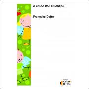 A Causa Das Criancas / Francoise Dolto / 12147