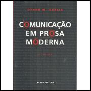 Comunicacao Em Prosa Moderna / Othon M Garcia / 12152