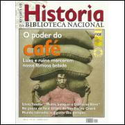 Revista De Historia Da Biblioteca Nacional No 57 O poder do café / 12189