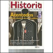 Revista De Historia Da Biblioteca Nacional No 59 Atentados o lado sombrio da nossa poli / 12190