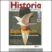 Revista De Historia Da Biblioteca Nacional No 65 Espionagem As artimanhas dos agentes s / 12196