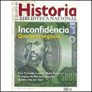 Revista De Historia Da Biblioteca Nacional No 67 Inconfidencia Quem bom negocio / 12198