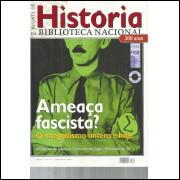 Revista De Historia Da Biblioteca Nacional No 61 Ameaca fascista / 12192