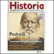 Revista De Historia Da Biblioteca Nacional No 86 Pedro II, o estranho / 12217