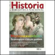 Revista De Historia Da Biblioteca Nacional No 119 Homossexualidades / 12250