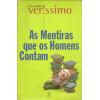 As Mentiras Que Os Homens Contam / Luis Fernando Verissimo / 12304