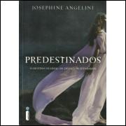 Predestinados / Josephine Angelini / 12443