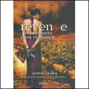Revenge Treinamento Para Vinganca / Jesse Lasky / 12417