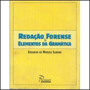 Redacao Forense E Elementos Da Gramatica / Eduardo De Moraes Sabbag / 12497