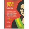 Golpe En Brasil Genealogia De Una Farsa / Pablo Gentili Editor / 12533