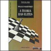 A Teoria Das Elites / Paulo Martinez / 12573