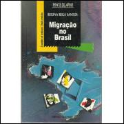 Migracao No Brasil / Regina Bega Santos / 12575