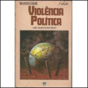 Violencia Politica / Ciro Marcondes Filho / 12576