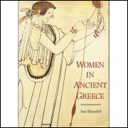 Women In Ancient Greece / Sue Blundell / 12852