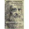 Obras Literarias Filosoficas E Morais edicao bilingue / Leonardo Da Vinci / 12915