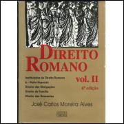 Direito Romano Vol 2 / Jose Carlos Moreira Alves / 12931