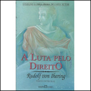 A Luta Pelo Direito / Rudolf Von Ihering / 13114