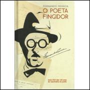 Fernando Pessoa O Poeta Fingidor / Fernando Pessoa / 13204