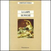 La Lampe De Psyche / Christiane Noireau / 13255