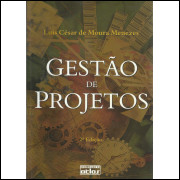 Gestao De Projetos / Luis Cesar De Moura Menezes / 13274