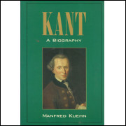 Kant A Biography / Manfred Kuehn / 13313