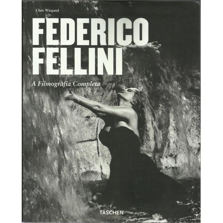 Federico Fellini A Filmografia Completa / Chris Wiegand / 13497