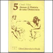 Atenas A Historia De Uma Democracia / Claude Mosse / 13502