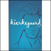 Kierkegaard A Single Life / Stephen Backhouse / 13505