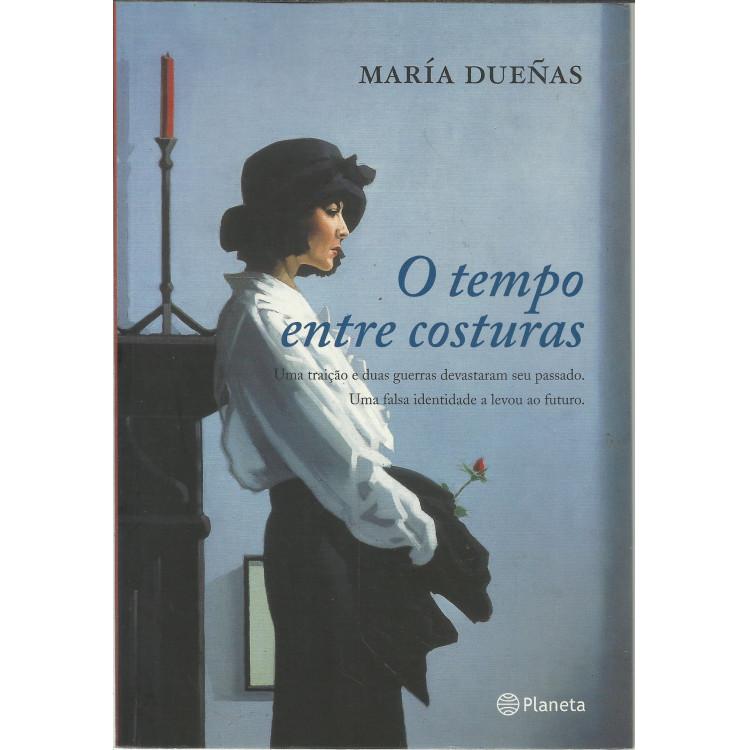 O Tempo Entre Costuras / Maria Duenas / 13527