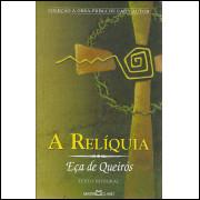 A Reliquia / Eca De Queiroz / 13560