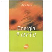 Energia E Arte / Marta Povo / 13570
