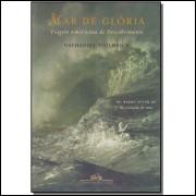 Mar De Gloria viagem americana de descobrimento / Nathaniel Philbrick / 13582