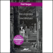 Reliquias Sagradas / Fred Vargas / 13586