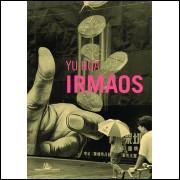 Irmaos / Yu Hua / 13587
